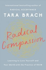 Radical Compassion - Tara Brach