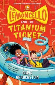Mr. Lemoncello and the Titanium Ticket - Chris Grabenstein