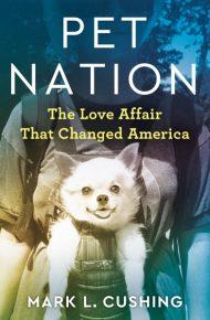 Pet Nation - Mark L. Cushing