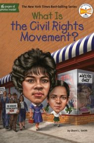 What is the Civil Rights Movement? - Sherri L. Smith