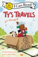Ty's Travels: All Aboard! - Kelly Starling Lyons