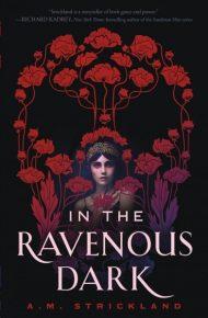 In the Ravenous Dark -