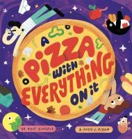 A Pizza With Everything On It - Kyle Scheele