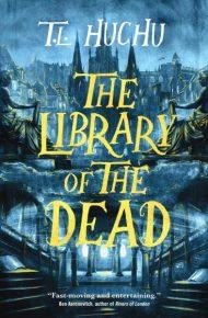 Library of the Dead - T.L. Huchu