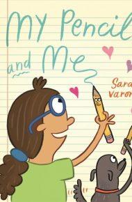 My Pencil and Me - Sara Varon